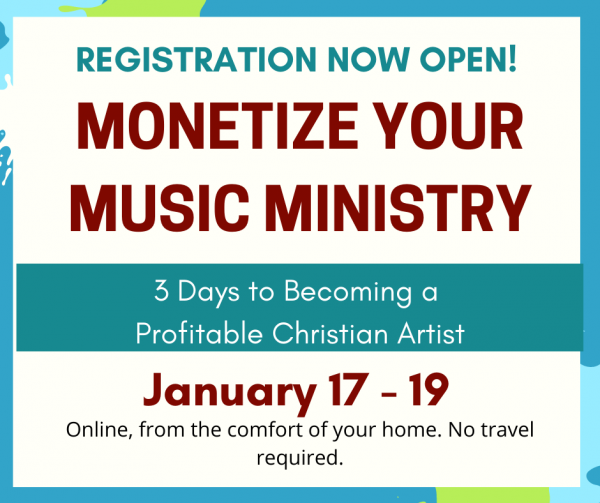 Registration now open for Monetize Your Music Ministry