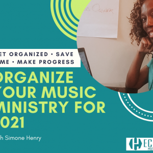 Organize Your Music Ministry for 2021 post